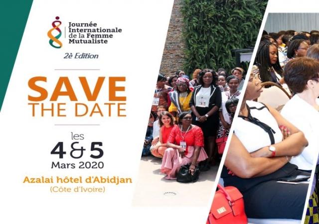 Deuxième édition de la Journée Internationale de la Femme Mutualiste (#Jifm20) - 4 et 5 mars 2020 à Abidjan (Côte d'Ivoire)